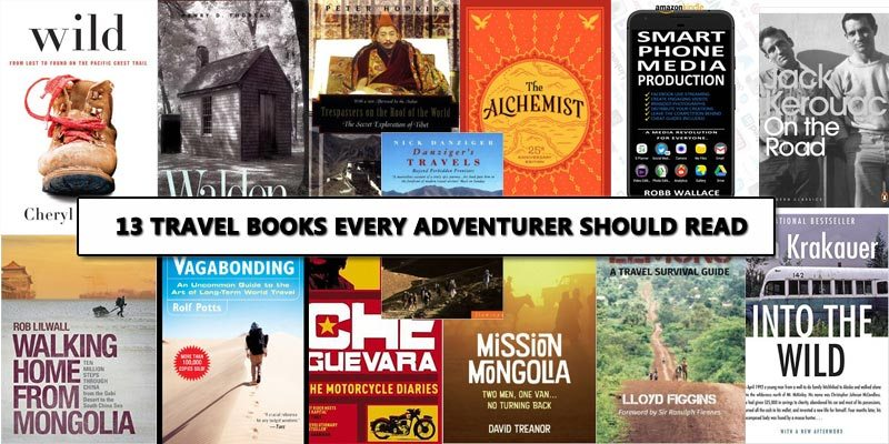 13 travel books every adventurer should read.